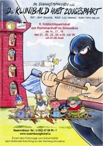 De Klunibald huet zougespart (2009)